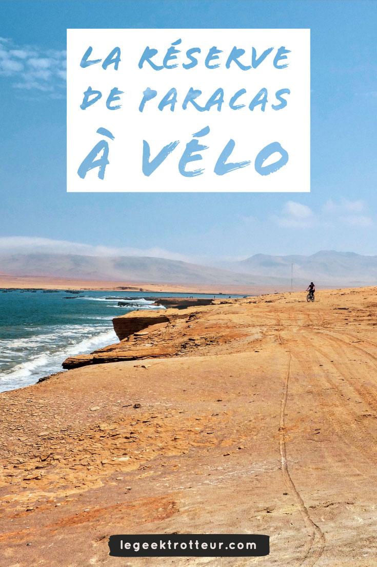 La réserve nationale de Paracas à vélo | Le Geek Trotteur